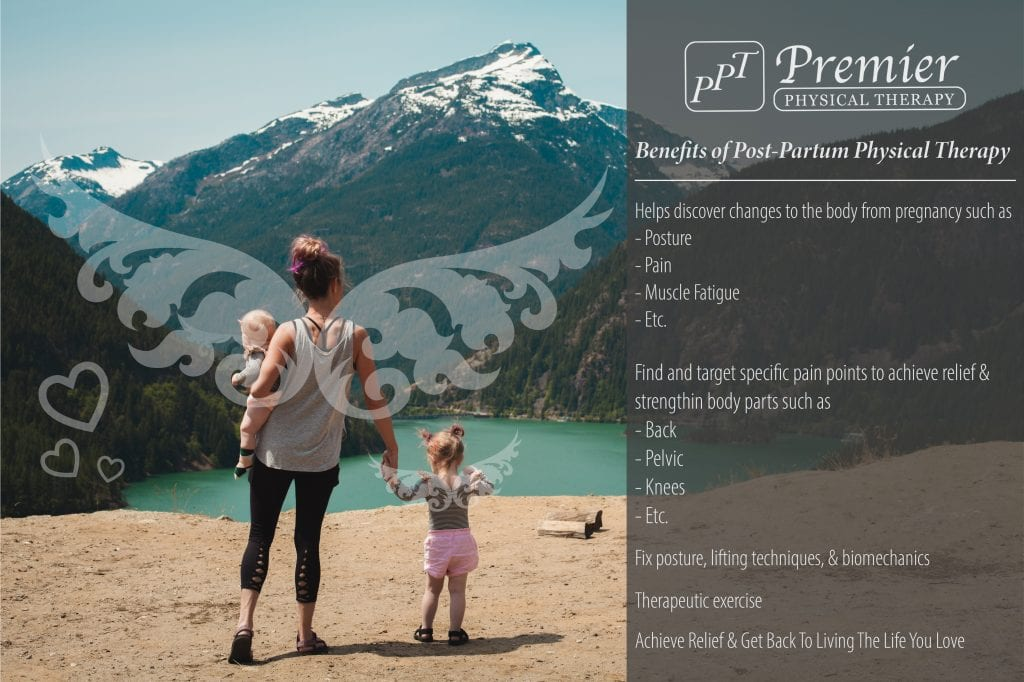 Benefits of Post-Partum physical therapy after pregnancy.
